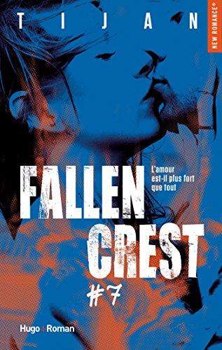 Fallen crest - tome 7 par [Tijan]