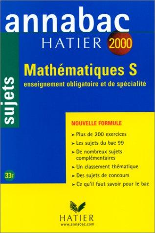 Annabac, sujets 2000 - Mathématiques, Terminale S : Enseignement général et spécialité
