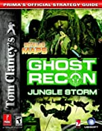 Tom Clancy's Ghost Recon - Jungle Storm: Prima's Official Strategy Guide de Michael Searle