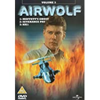 Airwolf: Volume 3 - Moffett's Ghost/Severance Pay/Hx1