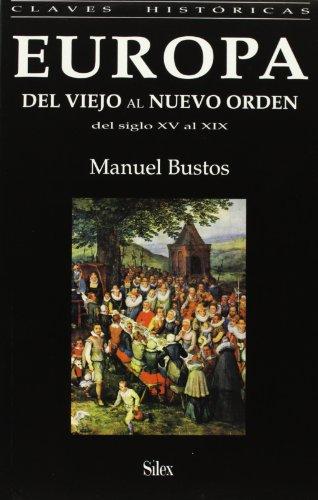 Descargar Libro Europa del viejo al nuevo orden (Colección claves históricas) de Manuel Bustos Rodríguez