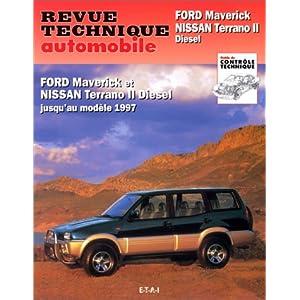 Revue technique de l'automobile n° 586.1 : Ford Maverick, Nissan Terrano II diesel