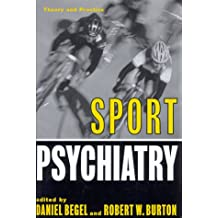 Sport Psychiatry: Theory and Practice (Norton Professional Books (Hardcover))