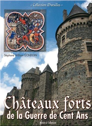 Châteaux forts de la guerre de Cent Ans