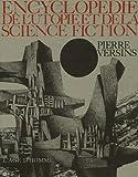 Encyclopédie de l'Utopie, des voyages extraordinaires et de la science fiction