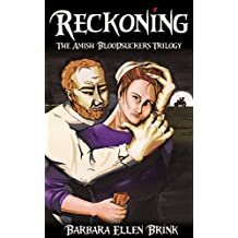 Reckoning (The Amish Bloodsuckers Trilogy Book 3)
