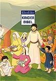 Elberfelder Kinderbibel - Martina Merckel-Braun, Judith Arndt