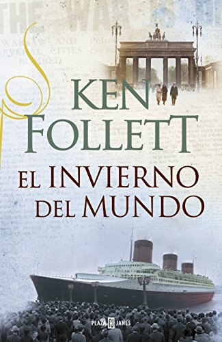 El invierno del mundo (The Century 2) por Ken Follett