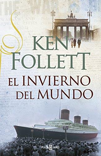 El invierno del mundo (The Century 2) par Ken Follett