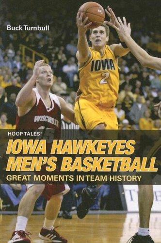 Hoop Tales: Iowa Hawkeyes Men's Basketball por Buck Turnbull