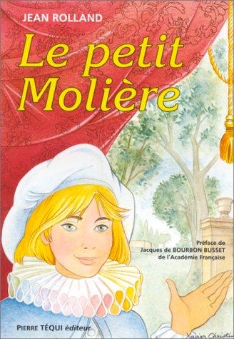 Le petit Molière ou la naissance à la gloire d'un jeune prodige du théâtre, Michel Baron