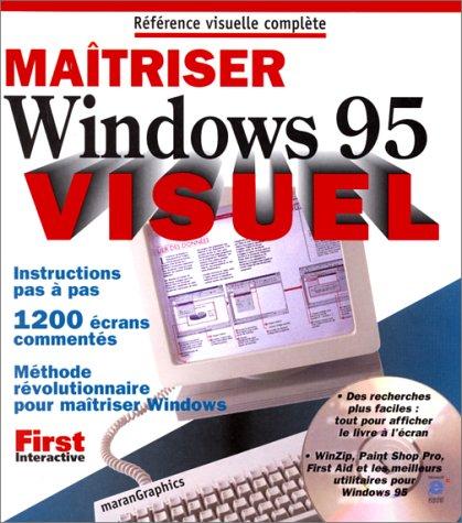 Maîtrisez Windows 95 par MaranGraphics