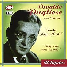 Tangos Que Traen Recuerdos by OSVALDO PUGLIESE (2003-09-30)