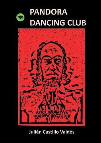 Pandora Dancing Club par Julián Valdés Castillo