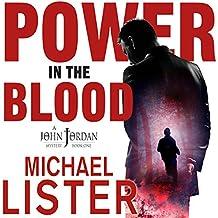Power in the Blood: John Jordan Mysteries, Book 1