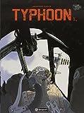 Typhoon, Tome 1 :