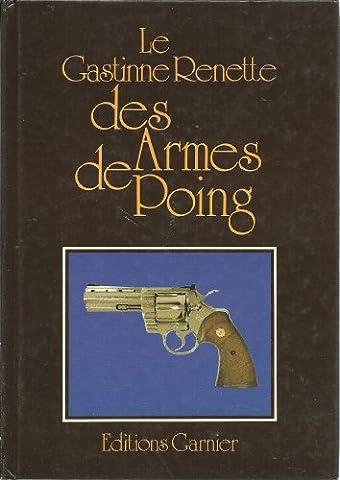 Le Gastinne Renette des Armes de Poing.