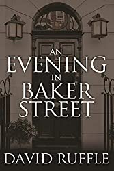 Holmes and Watson - An Evening In Baker Street