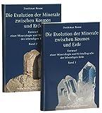 Die Evolution der Minerale zwischen Kosmos und Erde: Entwurf einer Mineralogie und Kristallografie der lebendigen Erde