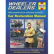 Wheeler Dealers Car Restoration Manual (Restoration Manuals)