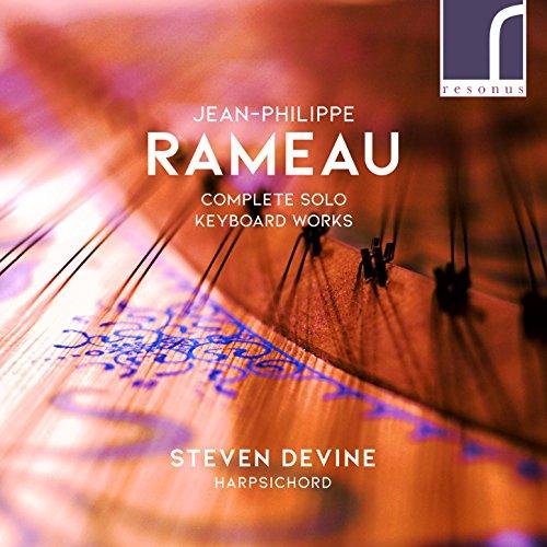 Jean-Philippe Rameau: Complete Solo Keyboard Works