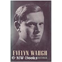 Evelyn Waugh: A Biography by Selina Hastings (1994-10-31)