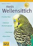 Mein Wellensittich: Rundum gesund. Info-Poster. Eltern-Extra. Aktivtest. Tiersitter-Pass by Immanuel Birmelin (2008-03-06)