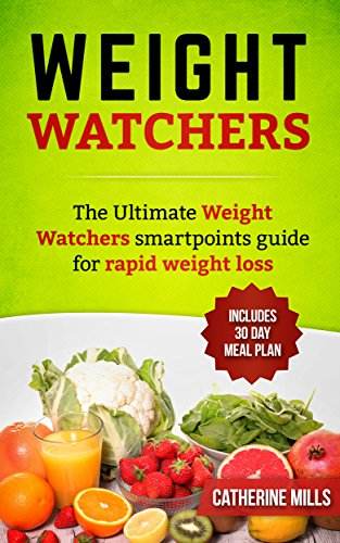 weight-watchers-the-ultimate-weight-watchers-smartpoints-guide-for-rapid-weight-loss-english-edition