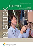 In Stock For You: English for packaging and logistics staff - Kirsten Kleine, Nina Samson, Aretha Perkuhn, Susanne Müller