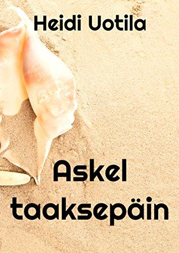 Askel taaksepain (Finnish Edition) por Heidi  Uotila