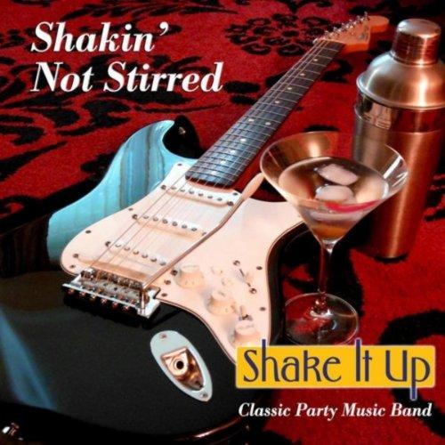 Shakin' Not Stirred (Shake It Up Mp3)