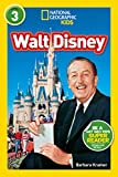 National Geographic Kids Readers: Walt Disney (National Geographic Kids Readers: Level 3 )