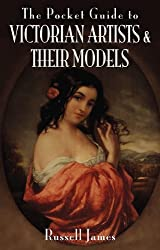 The Pocket Guide to Victorian Artists and Their Models (Pocket Guides (Remember When))