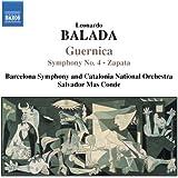 Leonardo Balada - Guernica / Zapata / Symphonie Nr. 4