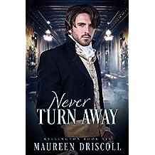 Never Turn Away (Kellington Book 6) (English Edition)