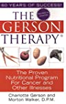 The Gerson Therapy -- Revised And Upd...