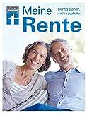 Meine Rente: Richtig planen, mehr rausholen
