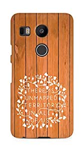 AMEZ there is unmapped territory in all of us Back Cover For LG Nexus 5x