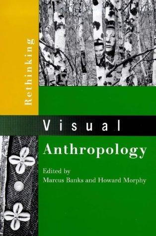 Rethinking Visual Anthropology (1999-04-10)