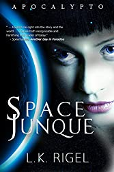 Space Junque (Apocalypto Book 1) (English Edition)