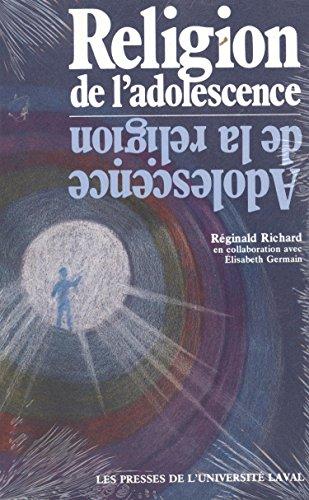 Religion De L'Adolescence. Adolescence De LA Religion