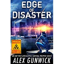 Edge of Disaster: An EMP Post-Apocalyptic Survival Prepper Series (American Fallout Book 2)