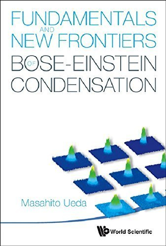 Fundamentals and New Frontiers of Bose??-Einstein Condensation by Ueda, Masahito (2010) Hardcover