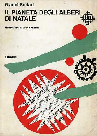 Il Pianeta degli alberi di Natale. II edizione. Disegni di Bruno Munari.