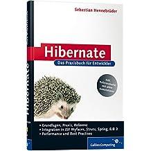 Hibernate: Das Praxisbuch für Entwickler (Galileo Computing)