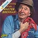 Reminiscing with Walter Brennan