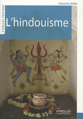 L'hindouisme par Alexandre Astier