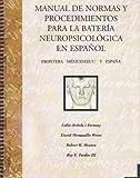 Manual De Normas Y Procedimientos Para La Bateria Neuropsicologia