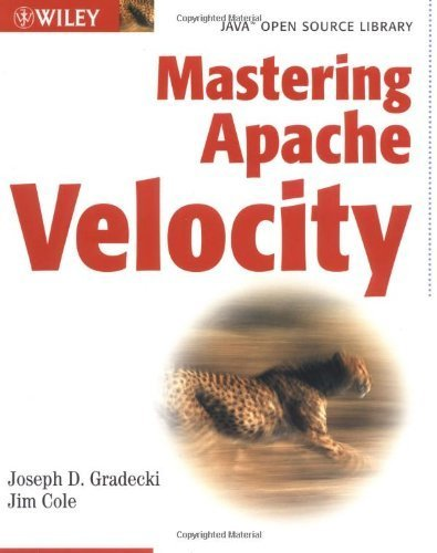 Mastering Apache Velocity (Java Open Source Library) by Jim Cole (2003-07-16)