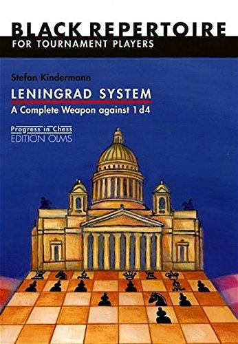 Leningrad System: A Complete Weapon Against 1 D4 (Progress in Chess Series) por Stefan Kindermann